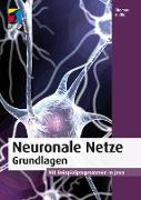 Cover-Bild zu Neuronale Netze - Grundlagen (eBook) von Kaffka, Thomas