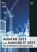 Cover-Bild zu AutoCAD 2021 und AutoCAD LT 2021 für Architekten und Ingenieure (eBook) von Ridder, Detlef