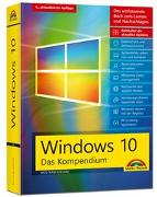 Cover-Bild zu Windows 10 - Das große Kompendium inkl. aller aktuellen Updates - Ein umfassender Ratgeber von Gieseke, Wolfram
