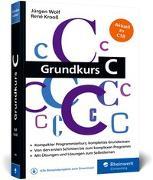 Cover-Bild zu Grundkurs C von Wolf, Jürgen