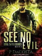 Cover-Bild zu Dacosta, Pippa: See No Evil