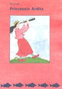 Cover-Bild zu Prinzessin Ardita / Princesha Ardita