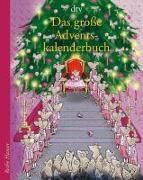 Cover-Bild zu Das große Adventskalenderbuch Die Weihnachtsmäuse und die Prinzessin, die schon alles hatte