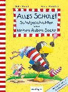 Cover-Bild zu Alles Schule! Schulgeschichten vom kleinen Raben Socke