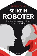 Cover-Bild zu Sei kein Roboter