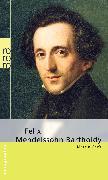 Cover-Bild zu Felix Mendelssohn Bartholdy