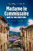 Cover-Bild zu Madame le Commissaire und der tote Liebhaber
