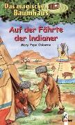 Cover-Bild zu Das magische Baumhaus 16 - Auf der Fährte der Indianer von Pope Osborne, Mary