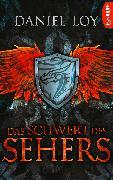 Cover-Bild zu Loy, Daniel: Das Schwert des Sehers (eBook)