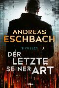 Cover-Bild zu Eschbach, Andreas: Der Letzte seiner Art (eBook)