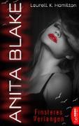 Cover-Bild zu Hamilton, Laurell K.: Anita Blake - Finsteres Verlangen (eBook)