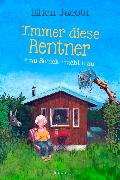 Cover-Bild zu Jacobi, Ellen: Immer diese Rentner - Frau Schick räumt auf (eBook)