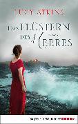 Cover-Bild zu Atkins, Lucy: Das Flüstern des Meeres (eBook)