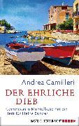 Cover-Bild zu Camilleri, Andrea: Der ehrliche Dieb (eBook)