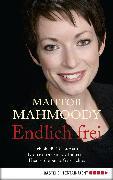 Cover-Bild zu Mahmoody, Mahtob: Endlich frei (eBook)