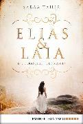 Cover-Bild zu Tahir, Sabaa: Elias & Laia - Die Herrschaft der Masken (eBook)
