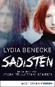 Cover-Bild zu Benecke, Lydia: Sadisten (eBook)