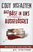 Cover-Bild zu Mcfadyen, Cody: Das Böse in uns/Ausgelöscht - Smoky Barrett, Bd. 3 und Bd. 4 (eBook)