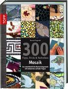 Cover-Bild zu 300 Tipps, Tricks & Techniken Mosaik von Fitzgerald, Bonnie