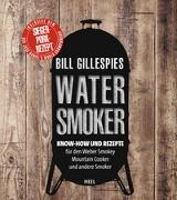 Cover-Bild zu Bill Gillespies Watersmoker von Gillespie, Bill