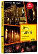 Cover-Bild zu Lichtmalerei - perfekte Fotos mit dem passenden Licht von Gradias, Michael