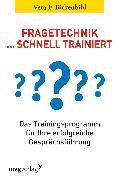 Cover-Bild zu Fragetechnik schnell trainiert von Birkenbihl, Vera F.