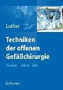 Cover-Bild zu Techniken der offenen Gefäßchirurgie von Luther, Bernd (Hrsg.)