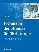 Cover-Bild zu Techniken der offenen Gefäßchirurgie (eBook) von Luther, Bernd L. P. (Hrsg.)