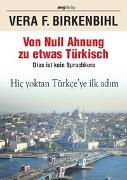 Cover-Bild zu Von Null Ahnung zu etwas Türkisch von Birkenbihl, Vera F.