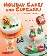 Cover-Bild zu Holiday Cakes and Cupcakes: 45 Fondant Designs for Year-Round Celebrations von Deacon, Carol