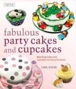 Cover-Bild zu Fabulous Party Cakes and Cupcakes von Deacon, Carol