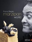 Cover-Bild zu Marzipan World von Ziegler, Franz