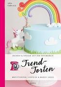 Cover-Bild zu Trendtorten von Fußbroich, Lydia