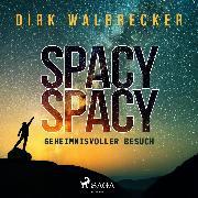 Cover-Bild zu eBook Spacy Spacy - Geheimnisvoller Besuch (Ungekürzt)