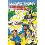 Cover-Bild zu eBook Ludwig Thoma, Lausbubengeschichten / Hauptmann Semmelmeier