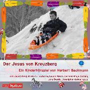 Cover-Bild zu eBook Der Jesus von Kreuzberg (Hörspiel)