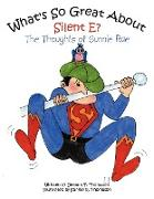 Cover-Bild zu Thompson, Deanna T.: What's So Great About Silent E?