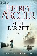 Cover-Bild zu Archer, Jeffrey: Spiel der Zeit (eBook)