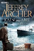 Cover-Bild zu Archer, Jeffrey: Kain und Abel (eBook)