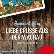 Cover-Bild zu eBook Liebe Grüße aus der Wachau