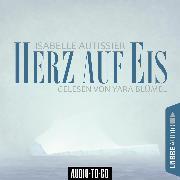 Cover-Bild zu eBook Herz auf Eis (Ungekürzt)