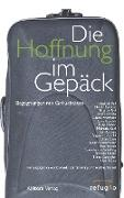 Cover-Bild zu Karl, Michaela: Die Hoffnung im Gepäck