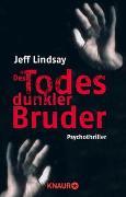 Cover-Bild zu Des Todes dunkler Bruder von Lindsay, Jeff