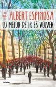 Cover-Bild zu Lo mejor de ir es volver / The Best Part of Leaving is Returning