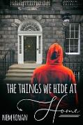 Cover-Bild zu Things We Hide at Home (eBook) von Rowan, Nem