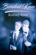 Cover-Bild zu Bended Knee (eBook) von Ross, Rodney