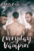 Cover-Bild zu Everyday Vampire (eBook) von Cole, Chris