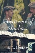 Cover-Bild zu Inheritance of Shadows (eBook) von Lester, A. L.
