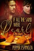 Cover-Bild zu If All the Sand Were Pearl (eBook) von Espinoza, Pepper