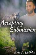 Cover-Bild zu Accepting Submission (eBook) von Bethke, Kris T.